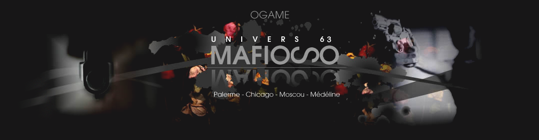 Alliance Mafioso { Univers 63 .}