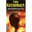 [Katzenbach, John] Une histoire de fous 51gr8p10