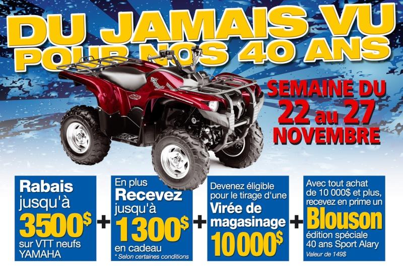 DU JAMAIS VU POUR NOS 40 ANS De GROS, GROS, GROS RABAIS - RABAIS jusqu'à 3 500$ sur Vtt YAMAHA Affich13