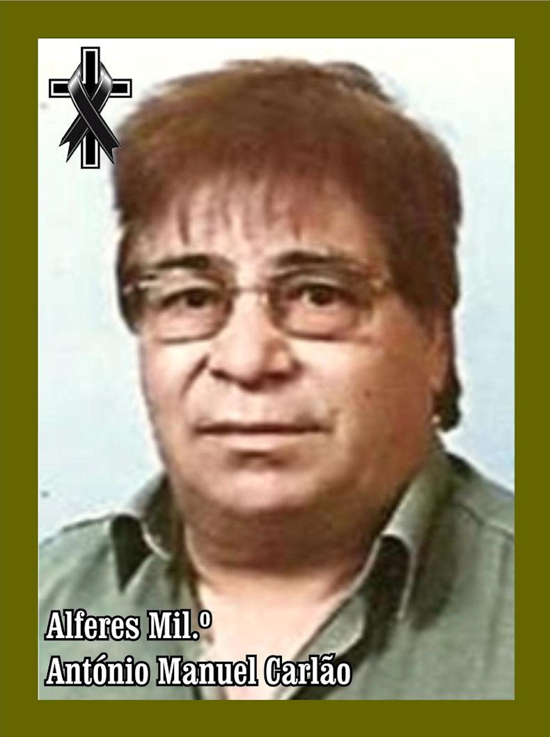 Faleceu o veterano António Manuel Carlão, Alferes Mil.º, da CCac25901/RI2 e CCac12/CTIG - 14Nov2018 Antzni23