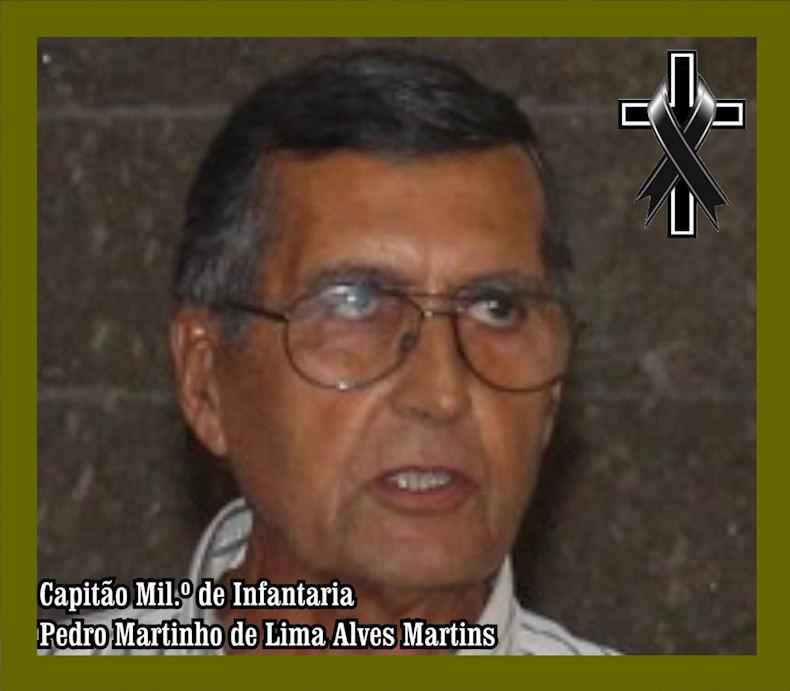 Faleceu o veterano Pedro Martinho de Lima Alves Martins, comandante da CArt6554/73 - 10Ago2019 Cart6510