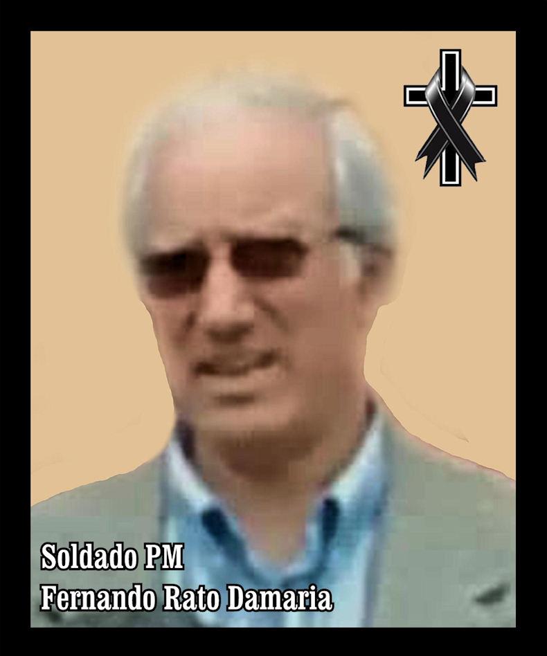 Faleceu o veterano Fernando Rato Damaria, Soldado PM, do PelPM1203 e CPM2343 - 08Dez2019 Fernan12