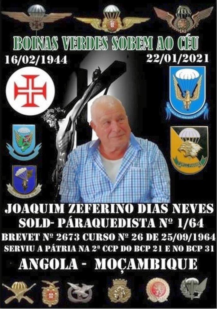Faleceu o veterano Joaquim Zeferino Dias Neves, Soldado PQ, da 2ªCCP/BCP21 e BCP31 - 22Jan2021 Joaqui30