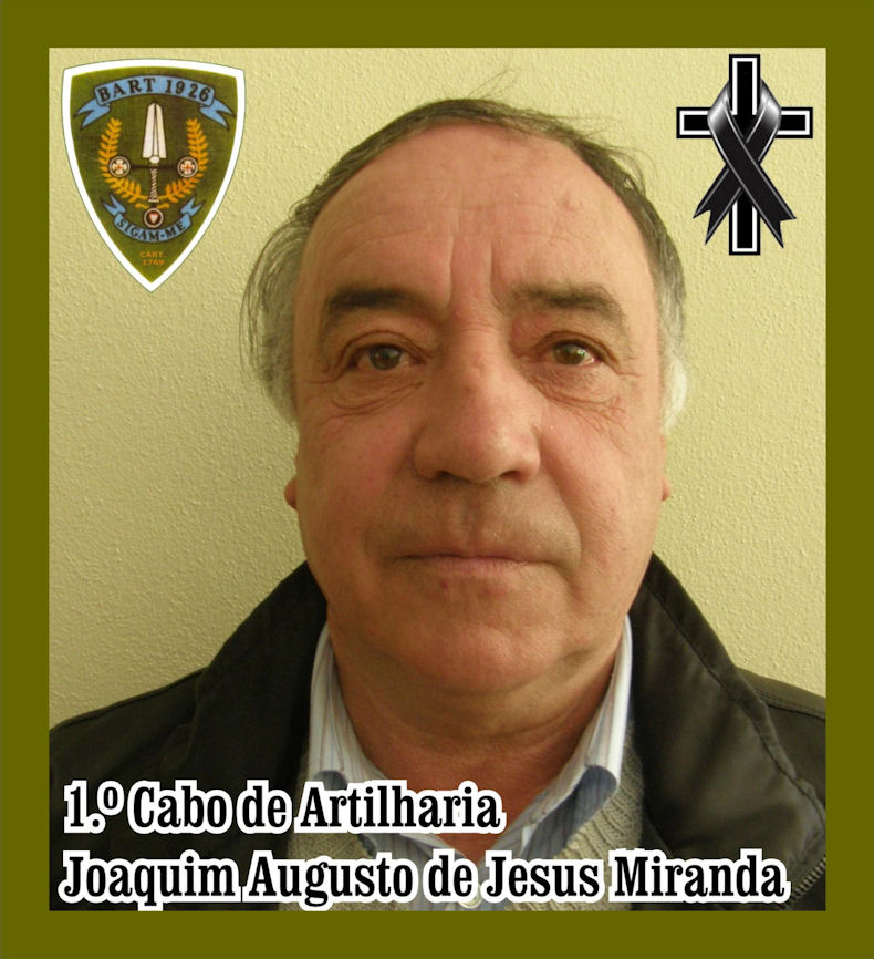 Faleceu o veterano Joaquim Augusto de Jesus Miranda, 1.º Cabo, da CArt1769/BArt1926 - 18Dez2020 Joaqui33