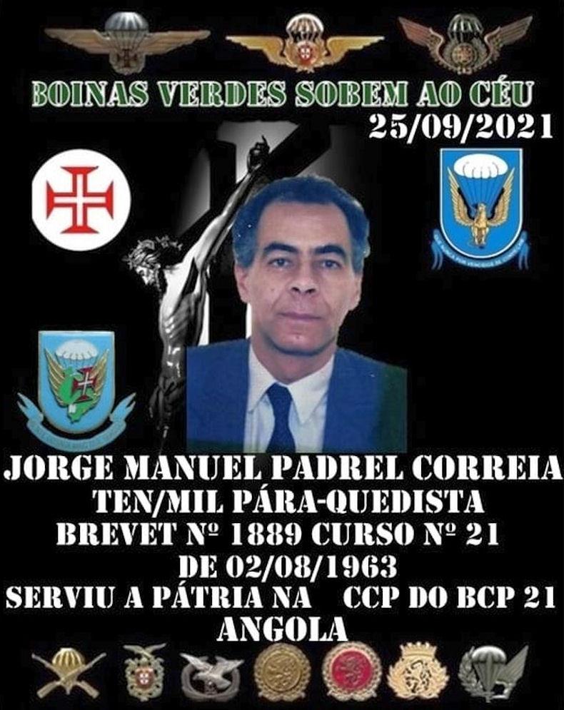 Faleceu o veterano Jorge Manuel Padrel Correia, Tenente Mil.º PQ, do BCP21 - 25Set2021 Jorge_11