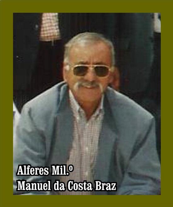 Faleceu o veterano Manuel da Costa Braz, Alferes Mil.º, da CCav780/BCav782 - 04Jan2019 Manuel15