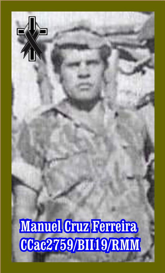 Faleceu o veterano Manuel Cruz Ferreira, da CCac2759/BII19/RMM Manuel21