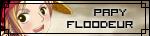Papy floodeur