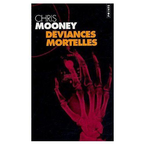 DEVIANCES MORTELLES de Chris Mooney 41j9k410