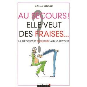 AU SECOURS ! ELLE VEUT DES FRAISES... de Gaëlle Renard 41mt3310