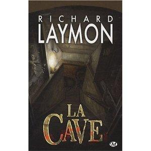 LA CAVE de Richard Laymon 512oot10