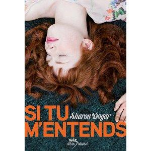 SI TU M'ENTENDS de Sharon Dogar 51dx3z10