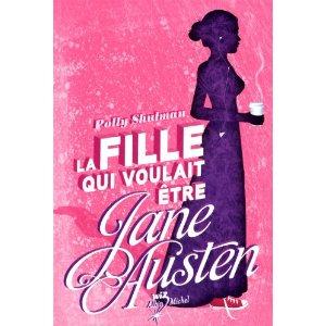 LA FILLE QUI VOULAIT ETRE JANE AUSTEN de Polly Shulman 51fc-n10