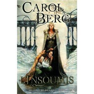 LES LIVRES DES RAI KIRAH (Tome 2) L'INSOUMIS de Carol Berg 51jlnl10
