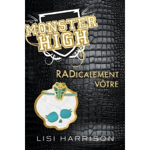 MONSTER HIGH (Tome 2) de Lisi Harrison 51y5wn10