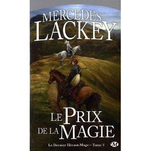 LE DERNIER HERAUT-MAGE (Tome 3) LE PRIX DE LA MAGIE de Mercedes Lackey 51zywa10