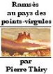 RAMSES AU PAYS DES POINTS VIRGULES de Pierre Thiry 63641110