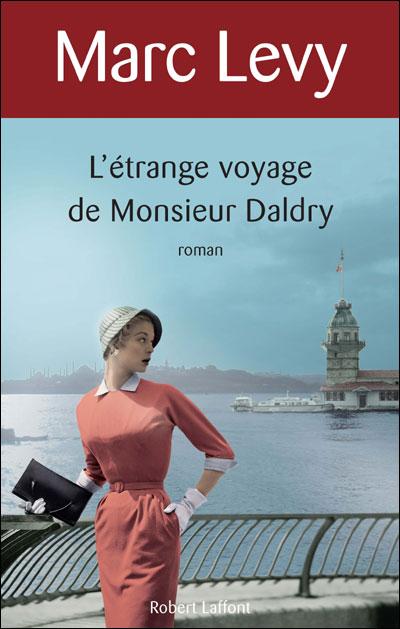 L'ETRANGE VOYAGE DE MONSIEUR DALDRY de Marc Levy 97822219