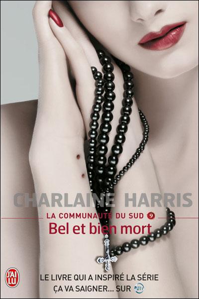 LA COMMUNAUTE DU SUD (Tome 09) BEL ET BIEN MORT de Charlaine Harris 97822911