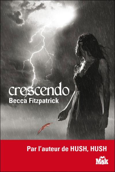 HUSH HUSH (Tome 2) CRESCENDO de Becca Fitzpatrick 97827015
