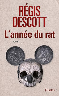 L'ANNEE DU RAT de Régis Descott 97827016