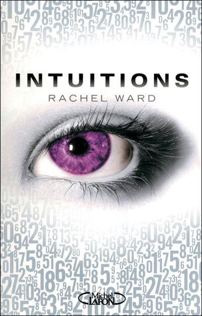 INTUITIONS (Tome 1) de Rachel Ward - Page 2 97827413