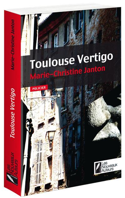 Partenariat n°10 : TOULOUSE VERTIGO offert par Les Nouveaux Auteurs 97828128