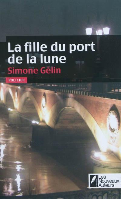 LA FILLE DU PORT DE LA LUNE de Simone Gelin 97828130