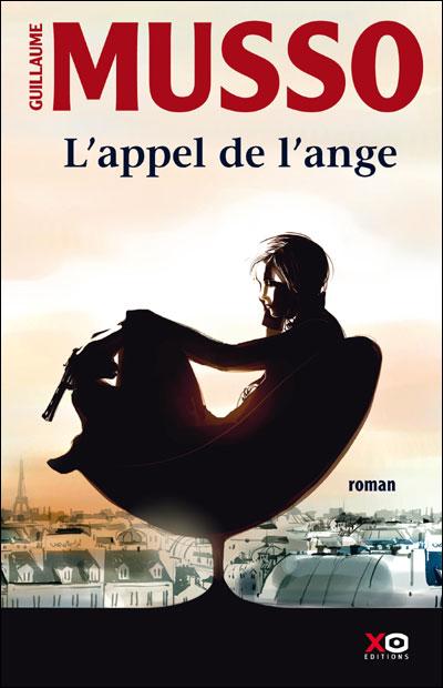 L'APPEL DE L'ANGE de Guillaume Musso 97828411