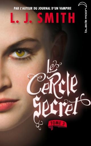 LE CERCLE SECRET (Saison 1 - Tome 3) LE POUVOIR de L.J. Smith Arton713