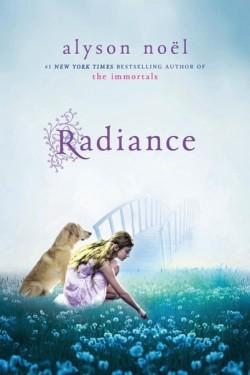 radiance - RADIANCE (Tome 1) ICI ET MAINTENANT d'Alyson Noël Book_c11