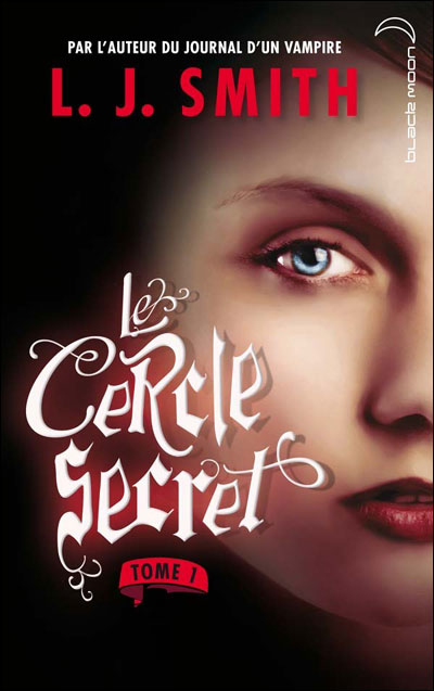 LE CERCLE SECRET (Saison 1 - Tome 1) L'INITIATION de L.J. Smith Cer10