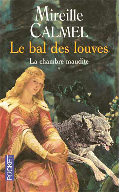 LE BAL DES LOUVES (Tome 1) LA CHAMBRE MAUDITE de Mireille Calmel Cha10