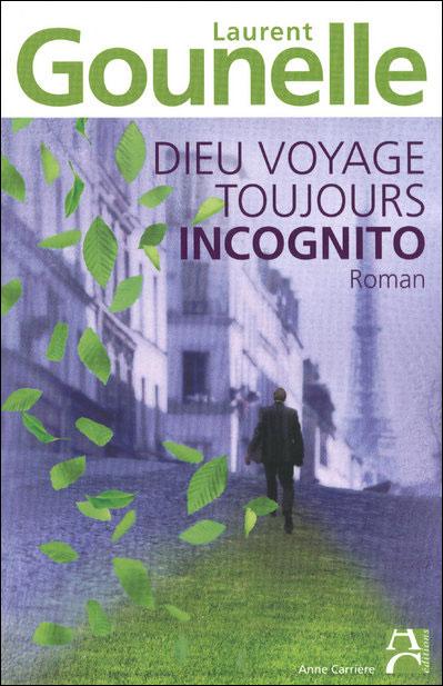 DIEU VOYAGE TOUJOURS INCOGNITO de Laurent Gounelle Dieu10
