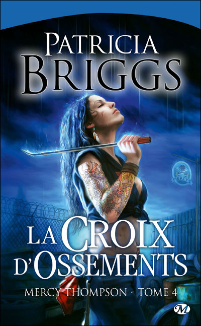 MERCY THOMPSON (Tome 04) LA CROIX D'OSSEMENTS de Patricia Briggs Mer10