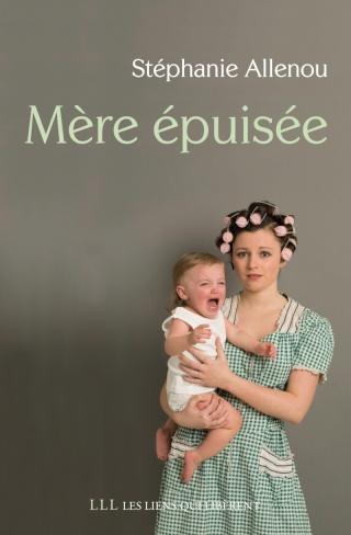 MERE EPUISEE de Stéphanie Allenou  Mere_e10