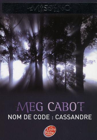 MISSING (Tome 2) NOM DE CODE CASSANDRE de Meg Cabot Miss13