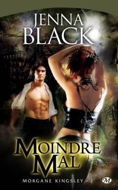 MORGAN KINGSLEY (Tome 2) MOINDRE MAL de Jenna Black Mk211