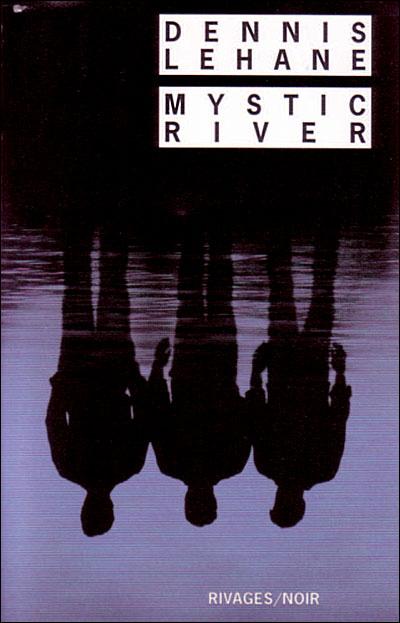MYSTIC RIVER de Dennis Lehane Mys10