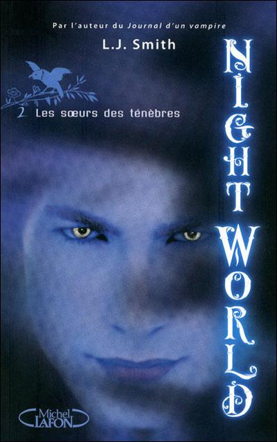 NIGHT WORLD (Tome 2) LES SOEURS DES TENEBRES de L.J. Smith N210