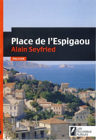 espigaou - PLACE DE L'ESPIGAOU de Alain Seyfried Place-11