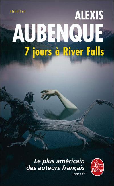 RIVER FALLS (Tome 01) 7 JOURS A RIVER FALLS d'Alexis Aubenque Rf10