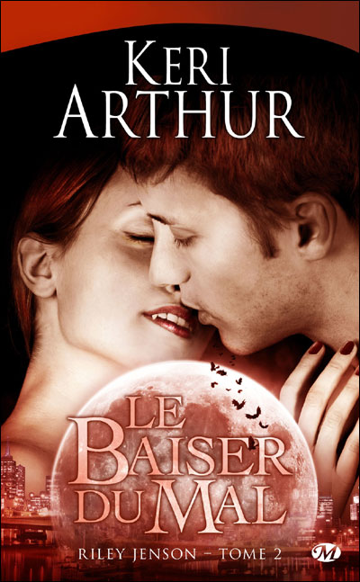 RILEY JENSON (Tome 2) LE BAISER DU MAL de Keri Arthur Ril10