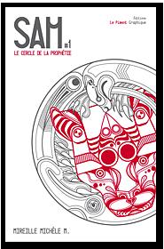 SAM (Tome 1) LE CERCLE DE LA PROPHETIE de Mireille Michele M Sam-la10