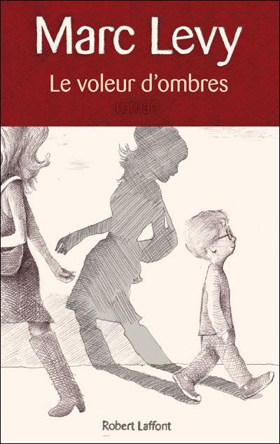 LE VOLEUR D'OMBRES de Marc Levy Voleur10