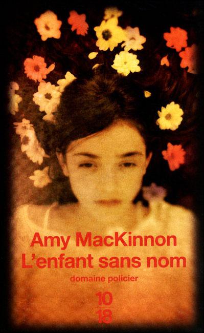 [MacKinnon, Amy] L'enfant sans nom 97822610