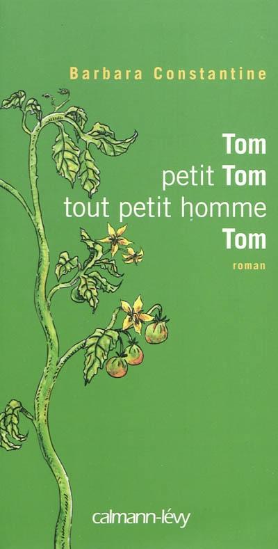 [Constantine, Barbara] Tom petit Tom, tout petit homme, Tom 97827011