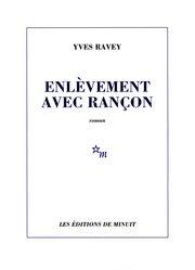 Ravey Yves - Enlèvement avec rançon Enlave10