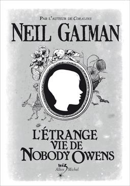 [Gaiman, Neil] L'étrange vie de Nobody Owens Letran10