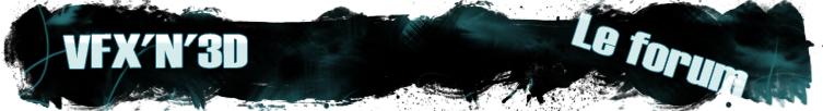 VFX'N'3D - Forum
